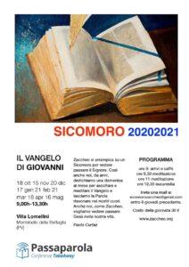 Sicomoro 2020/2021 - Il Vangelo di Giovanni - Febbraio @ Villa Lomellini | Lombardia | Italia